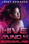 HIVE MIND 4 - BORDERLINE COMPLETE